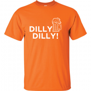 Dilly Dilly Beer, Orange/White, T-Shirt