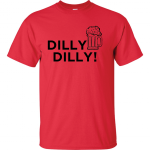 Dilly Dilly Beer, Red/Black, T-Shirt