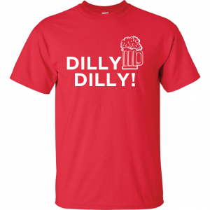 Dilly Dilly Beer, Red/White, T-Shirt