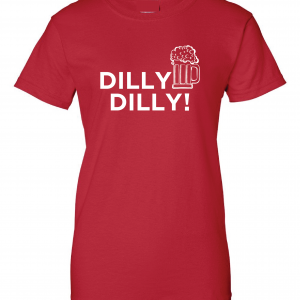 Dilly Dilly Beer, Red/White, Women's Cut T-Shirt