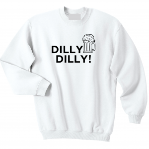 Dilly Dilly Beer, White, Crew Sweatshirt