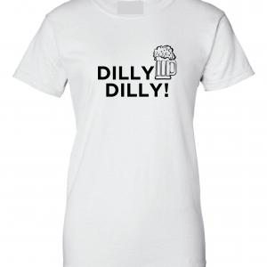 Dilly Dilly Beer, White, Women's Cut T-Shirt