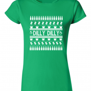 Dilly Dilly Ugly Christmas Sweater, Green, Women's Cut T-Shirt