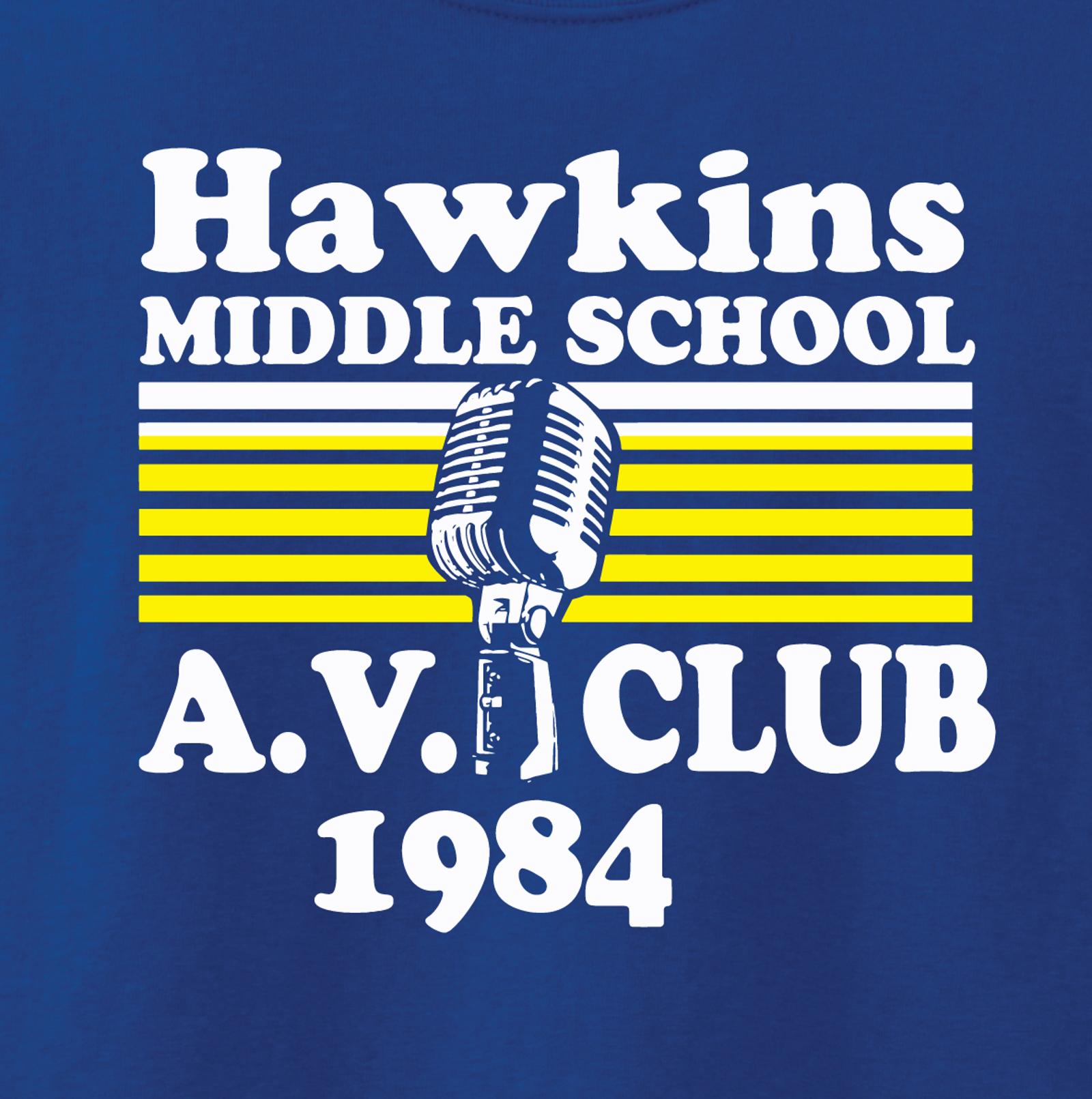 Hawkins Middle School Av Club Shirt