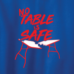 No Table Is Safe - Bills Mafia, Hoodie, Long-Sleeved, T-Shirt, Crew Sweatshirt, Women's Cut T-Shirt