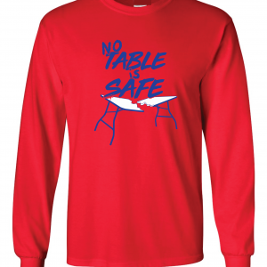 No Table Is Safe - Bills Mafia, Red, Long-Sleeved