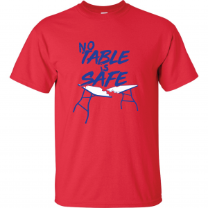 No Table Is Safe - Bills Mafia, Red, T-Shirt