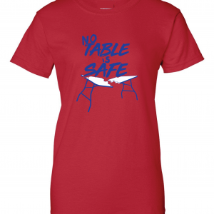 No Table Is Safe - Bills Mafia, Red, Women's Cut T-Shirt