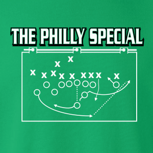 The Philly Special - Philadelphia Eagles, Hoodie, Long-Sleeved, T-Shirt, Crew Sweatshirt, Women's Cut T-Shirt