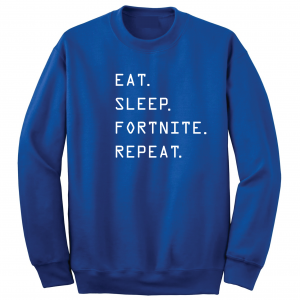 Eat Sleep Fortnite Repeat, Royal Blue, Crew Sweatshirt