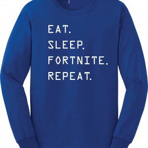 Eat Sleep Fortnite Repeat, Royal Blue, Long-Sleeved Shirt