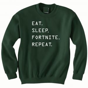 Eat Sleep Fortnite Repeat, Forest Green, Crew Sweatshirt