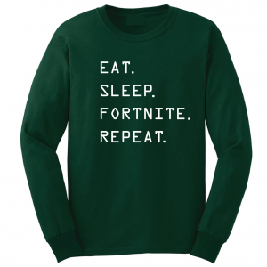 Eat Sleep Fortnite Repeat, Forest Green, Long-Sleeved Shirt