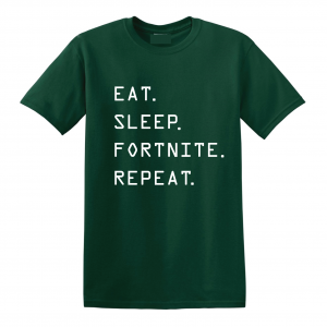 Eat Sleep Fortnite Repeat, Forest Green, T-Shirt
