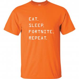 Eat Sleep Fortnite Repeat, Orange, T-Shirt