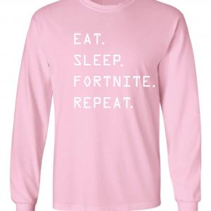 Eat Sleep Fortnite Repeat, Pink, Long-Sleeved Shirt