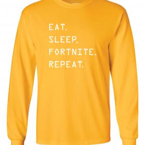 Eat Sleep Fortnite Repeat, Gold, Long-Sleeved Shirt