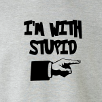 I'm with Stupid, Hoodie, Long-Sleeved, T-Shirt, Crew Sweatshirt, Women's Cut T-Shirt