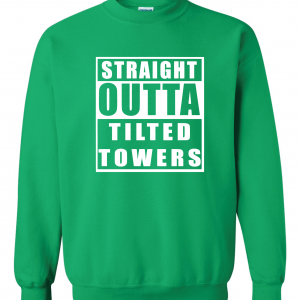 Straight Outta Tilted Towers, Green, Crew Sweatshirt