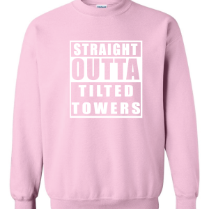 Straight Outta Tilted Towers, Pink-White, Crew Sweatshirt