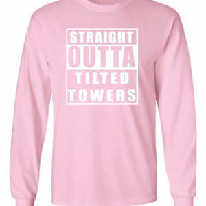 Straight Outta Tilted Towers, Pink-White, Long-Sleeved
