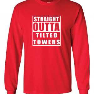 Straight Outta Tilted Towers, Red, Long-Sleeved