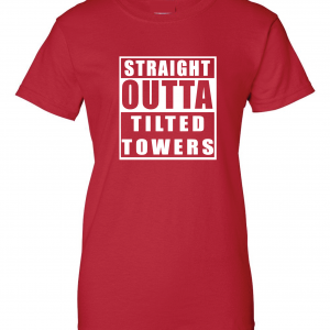 Straight Outta Tilted Towers, Red, Women's Cut T-Shirt