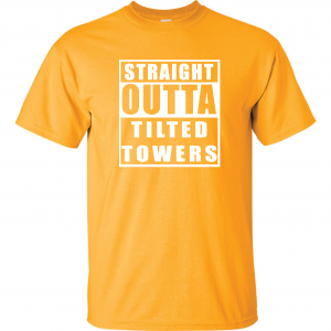 Straight Outta Tilted Towers, Gold, T-Shirt