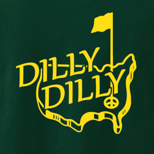 Dilly Dilly Masters - Golf, Hoodie, Long-Sleeved, T-Shirt, Crew Sweatshirt, Women's Cut T-Shirt