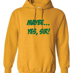 Maybe Yes Sir - Masters - Golf, Gold, Hoodie
