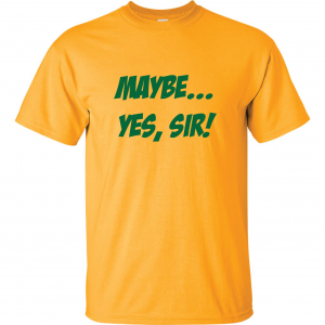 Maybe Yes Sir - Masters - Golf, Gold, T-Shirt