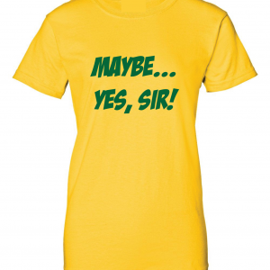 Maybe Yes Sir - Masters - Golf, Gold, Women's Cut T-Shirt