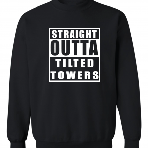 Straight Outta Tilted Towers, Black, Crew Sweatshirt