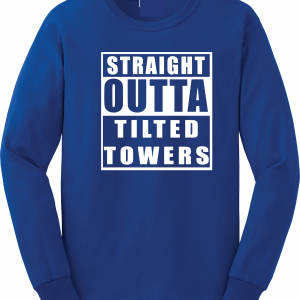 Straight Outta Tilted Towers, Royal-White, Long-Sleeved