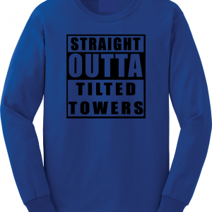 Straight Outta Tilted Towers, Royal-Black, Long-Sleeved