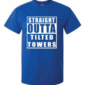 Straight Outta Tilted Towers, Royal-White, T-Shirt