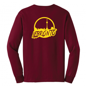 Lebronto - Lebron James - Toronto, Maroon, Long-Sleeved