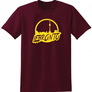 Lebronto - Lebron James - Toronto, Maroon, T-Shirt