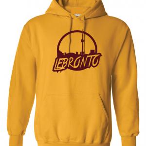Lebronto - Lebron James - Toronto, Gold, Hoodie