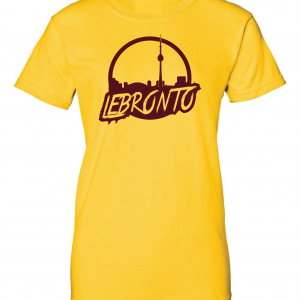 Lebronto - Lebron James - Toronto, Gold, Women's Cut T-Shirt