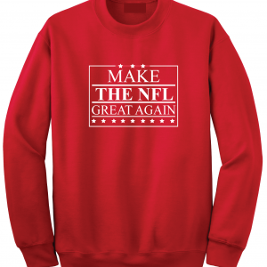 Make the NFL Great Again, Red, Crew Sweatshirt