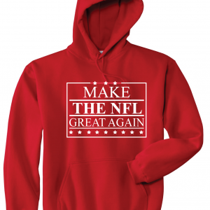 Make the NFL Great Again, Red, Hoodie
