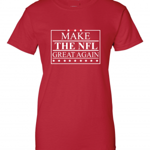 Make the NFL Great Again, Red, Women's Cut T-Shirt