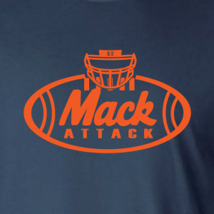 Mack Attack Football, Hoodie, Long-Sleeved, T-Shirt, Crew Sweatshirt, Women's Cut T-Shirt