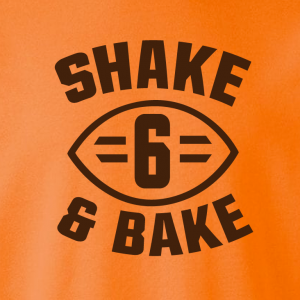 Shake & Bake 6, Hoodie, Long-Sleeved, T-Shirt, Crew Sweatshirt, Women's Cut T-Shirt